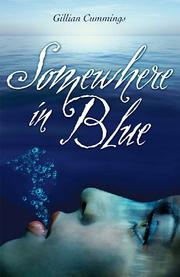 SOMEWHERE IN BLUE by Gillian Cummings