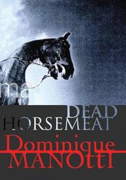 DEAD HORSEMEAT by Dominique Manotti