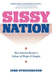 SISSY NATION by John Strausbaugh