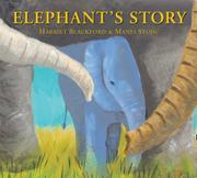 ELEPHANT'S STORY by Harriet Blackford