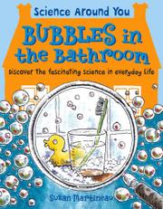 BUBBLES IN THE BATHROOM by Susan Martineau