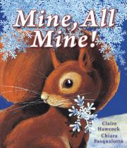 MINE, ALL MINE by Claire Hawcock