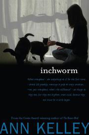 INCHWORM by Ann Kelley