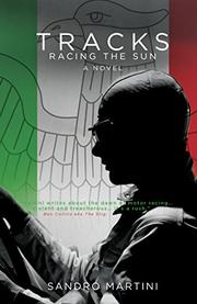 TRACKS: RACING THE SUN by Sandro Martini