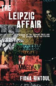The Leipzig Affair by Fiona Rintoul
