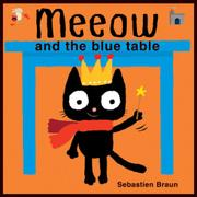 Book Cover for MEEOW AND THE BLUE TABLE