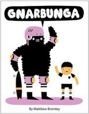 GNARBUNGA by Matthew Bromley