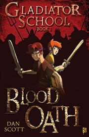 BLOOD OATH by Dan Scott