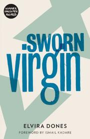 SWORN VIRGIN by Elvira Dones
