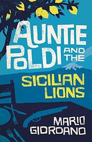 AUNTIE POLDI AND THE SICILIAN LIONS by Mario Giordano