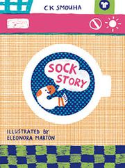 SOCK STORY by C.K. Smouha