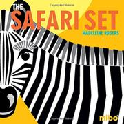 THE SAFARI SET  by Madeleine Rogers