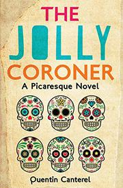 The Jolly Coroner by Quentin Canterel