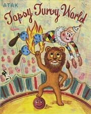 TOPSY TURVY WORLD by Atak