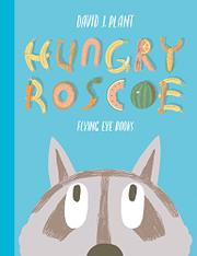 HUNGRY ROSCOE by David J. Plant