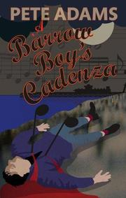 A BARROW BOY'S CADENZA by Pete Adams