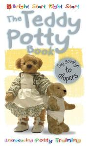 THE TEDDY POTTY BOOK by Margot Channing