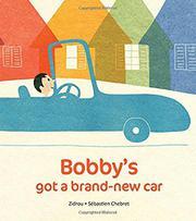 BOBBY'S GOT A BRAND-NEW CAR by Zidrou
