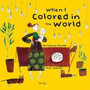 WHEN I COLORED IN THE WORLD by Ahmadreza Ahmadi