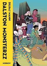 DALSTON MONSTERZZ by Dilraj Mann