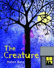 THE CREATURE by Helen Bate