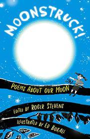 MOONSTRUCK! by Roger Stevens