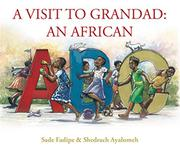 A VISIT TO GRANDAD by Sade Fadipe