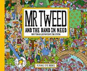 MR TWEED AND THE BAND IN NEED by Jim Stoten
