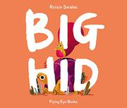 BIG HID by Roisin Swales