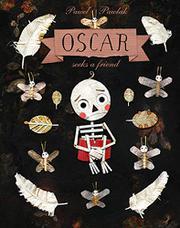 OSCAR SEEKS A FRIEND by Pawel Pawlak