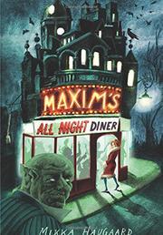 MAXIM'S ALL NIGHT DINER by Mikka Haugaard
