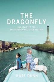 THE DRAGONFLY by Kate Dunn