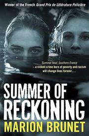 SUMMER OF RECKONING by Marion Brunet