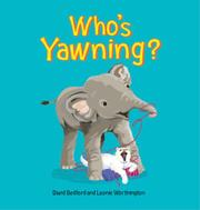WHO'S YAWNING? by David Bedford