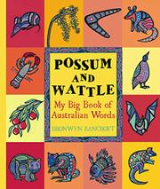 POSSUM AND WATTLE by Bronwyn Bancroft