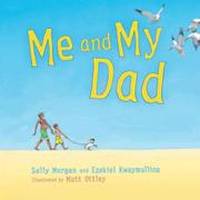 ME AND MY DAD by Sally Morgan