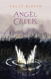 ANGEL CREEK by Sally Rippin
