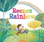 REENA'S RAINBOW by Dee  White