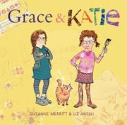 GRACE AND KATIE by Susanne Merritt