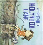 AT THE END OF HOLYROOD LANE by Dimity Powell