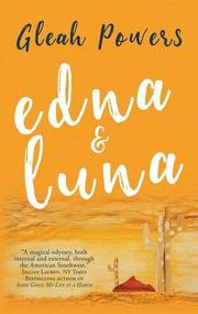 Edna and Luna by Gleah Powers