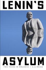 LENIN'S ASYLUM by A.A.  Weiss