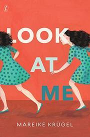 LOOK AT ME by Mareike Krügel
