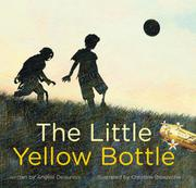 THE LITTLE YELLOW BOTTLE by Angèle Delaunois