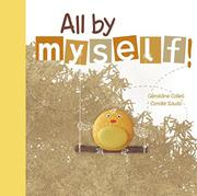 ALL BY MYSELF! by Géraldine  Collet
