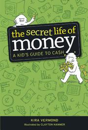 THE SECRET LIFE OF MONEY by Kira Vermond