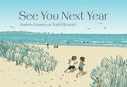 SEE YOU NEXT YEAR by Andrew Larsen