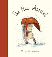THE NEW ARRIVAL by Vanya Nastanlieva