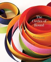 CIRCLES OF ROUND by Signe Sturup