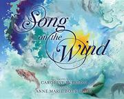 SONG ON THE WIND by Caroline Everson